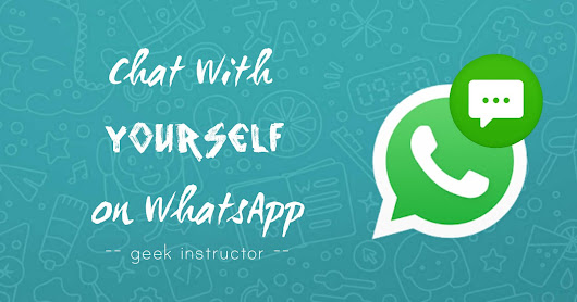 How to Chat with Your Own Number on Whatsapp