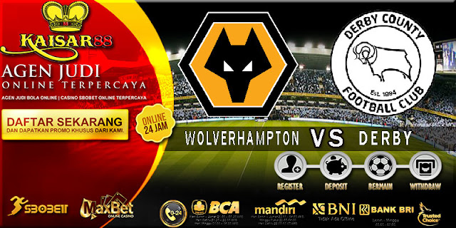 PREDIKSI TEBAK SKOR JITU ENGLISH LEAGUE CHAMPIONSHIP WOLVERHAMPTON VS DERBY 12 APRIL 2018