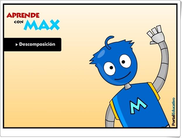 """Aprende con Max: """"Descomposición"""" (Juego de Matemáticas de Primaria)"""