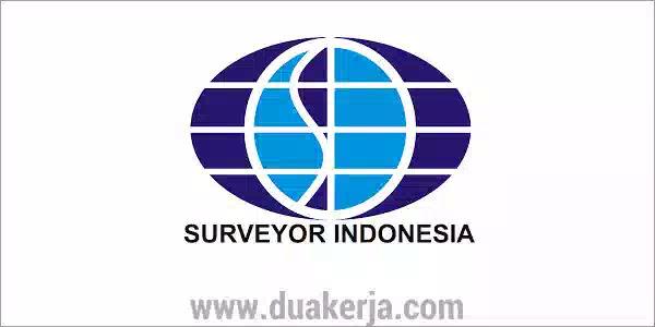 Rekrutmen Lowongan Kerja BUMN PT Surveyor Indonesia 2019