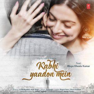 Kabhi Yaadon Mein – Arijit Singh (2017)