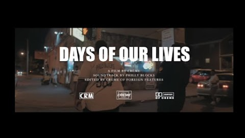 """""""Days Of Our Lives"""" // Philly Blocks drops visuals for street anthem"""