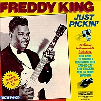 Freddy King · Just Pickin'