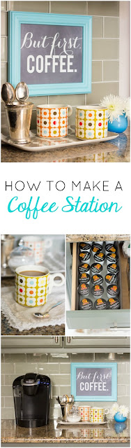 Make your morning routine special by creating a coffee station in your kitchen!