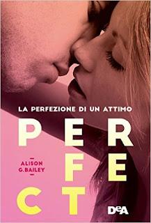 Recensione #6: PERFECT, la perfezione di un attimo di Alison G. Bailey
