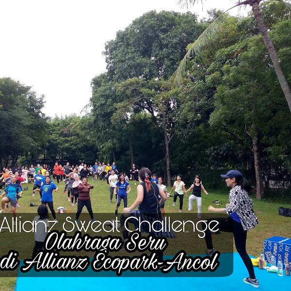 Allianz Sweat Challenge Program Olahraga Seru di Allianz Ecopark Ancol