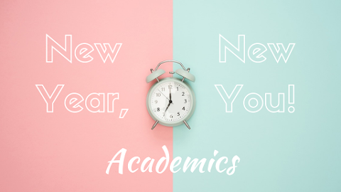 Skyrocketing Your Academic Achievement! - New Year, New You!