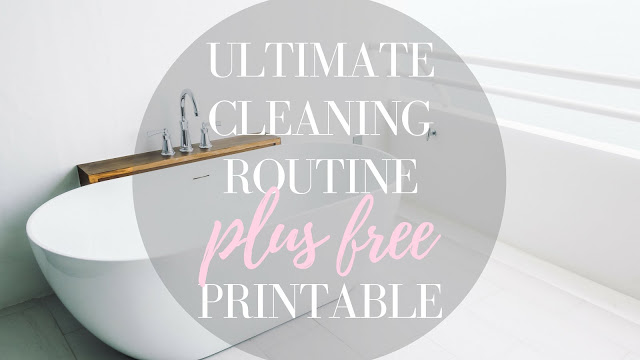Ultimate Cleaning Routine with Free Printable Schedule and Tracker