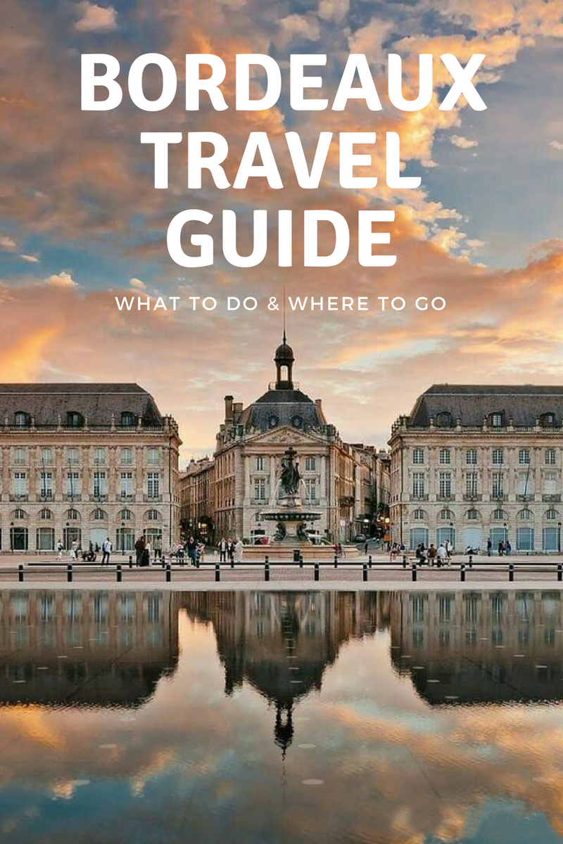 top things to do in bordeaux france