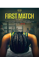 First Match (2018) WEB-DL 1080p Latino AC3 5.1 / Español Castellano AC3 5.1 / ingles AC3 5.1