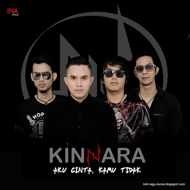 Lirik Lagu Kinnara - Aku Cinta Kamu Tidak