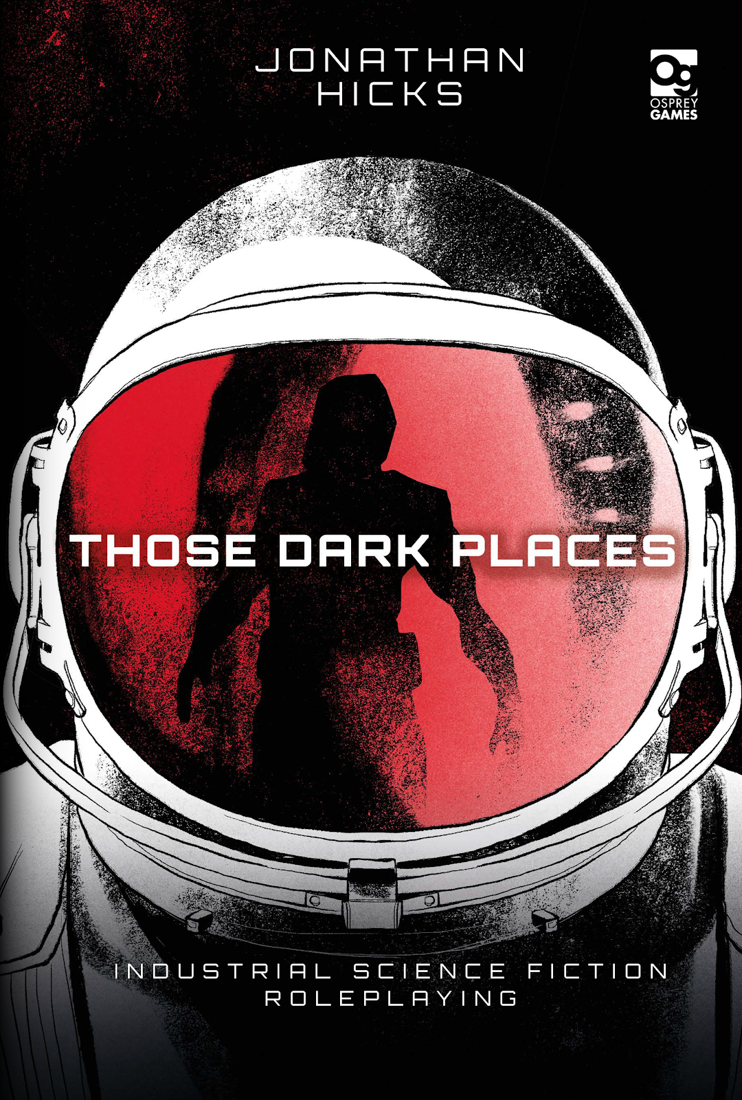 THOSE DARK PLACES