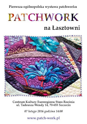 Pierwsza Ogólnopolska Wystawa Patchworku w Szczecinie - 2016