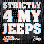 Action Bronson - Strictly 4 My Jeeps - Single Cover