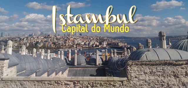 73 apontamentos para visitar Istambul