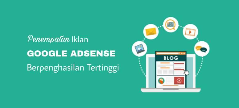 Penempatan iklan Google AdSense Berpenghasilan Tertinggi