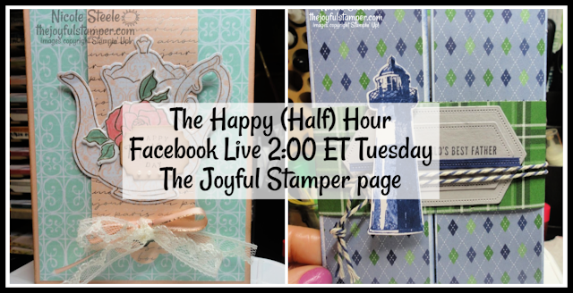 The Happy Half Hour live stamping Class on Facebook | 2 PM ET | Tuesdays on The Joyful Stamper Page