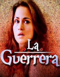 telenovela La Guerrera