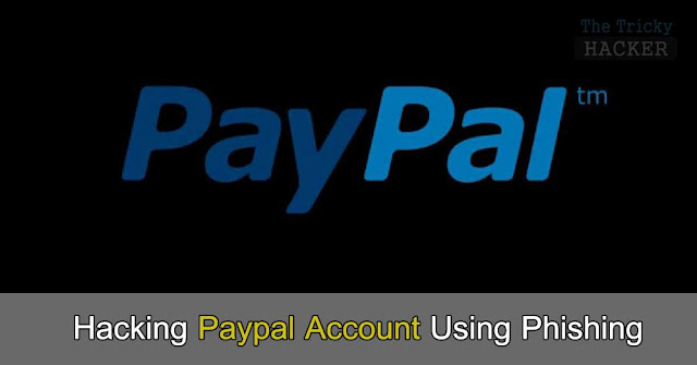 How To Hack Paypal Account Using Phishing 2017 [Download Link]