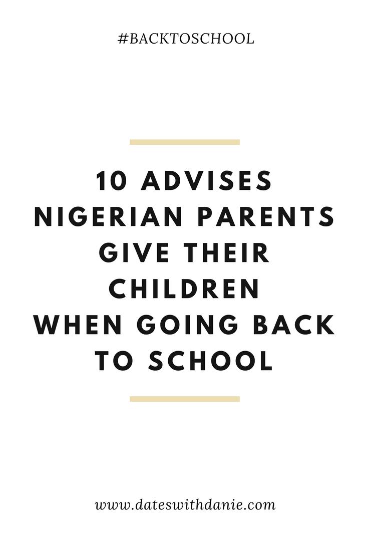 Advises Nigerian Parents Give Their Children