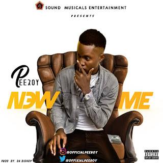IMG 20190504 WA0002 - MUSIC: Peeroy – New Me
