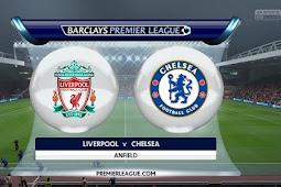 Live Streaming Liverpool vs Chelsea 26 November 2017