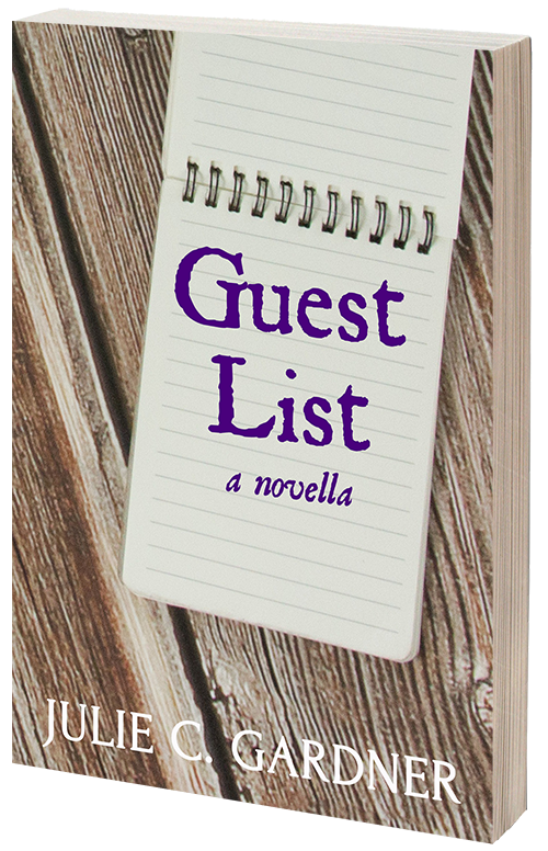 Guest List, by Julie C. Gardner