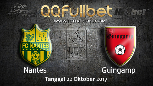 PREDIKSIBOLA - PREDIKSI TARUHAN BOLA NANTES VS GUINGAMP 22 OCTOBER 2017 (LIGUE 1)