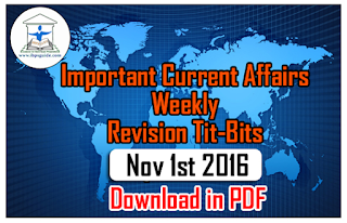 Important CA Weekly Revision Tit-Bits (Nov1st Week) for IBPS PO/RRB 2016 – Download in PDF