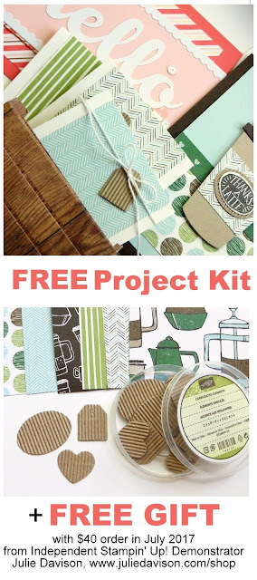 Free Project Kit and Free Gift with $40 order from Julie Davison in July 2017 ~ juliedavison.com/shop
