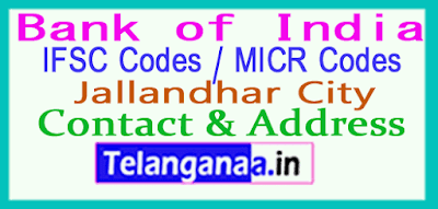 Bank of India IFSC Codes MICR Codes in Jallandhar City