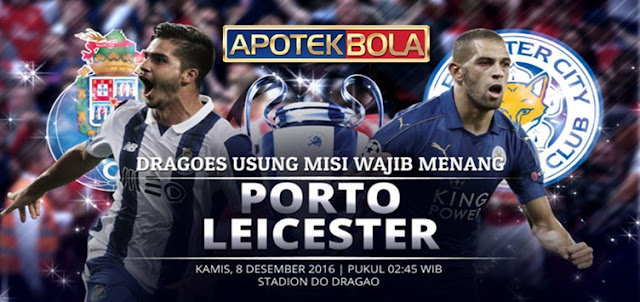 Prediksi Pertandingan FC Porto vs Leicester City 8 Desember 2016