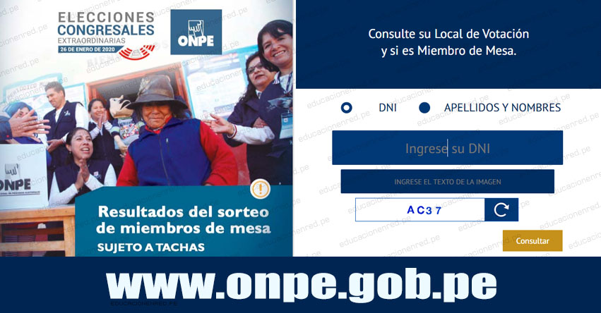 ONPE: ¿Eres Miembro de Mesa? Conoce la lista sujeto a TACHAS para las Elecciones Congresales Extraordinarias del 26 Enero 2020 - www.onpe.gob.pe
