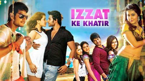 Izzat Ke Khatir 2019 Hindi Dubbed Full Movie Download