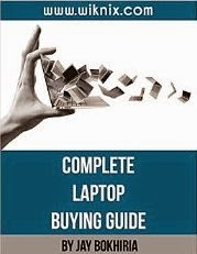 Complete Laptop Buying Guide