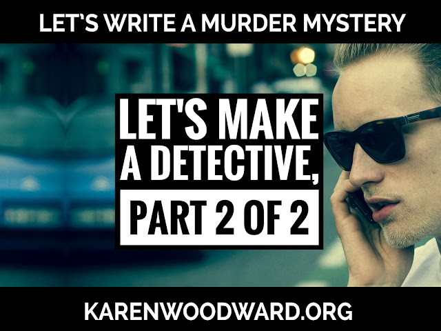 Let's Make a Detective, Part 2 of 2