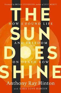 The Sun Does Shine: How I Found Life and Freedom on Death Row, Anthony Ray Hinton, Bryan Stevenson (Introduction), Lara Love Hardin, InToriLex