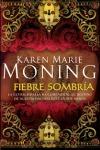 http://dragonesdepapeles.blogspot.com.es/2017/03/fiebre-sombria-de-karen-marie-moning.html