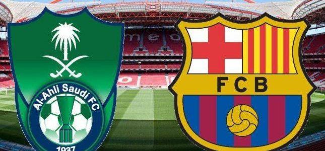 موعد مباراة برشلونة والاهلى السعودى