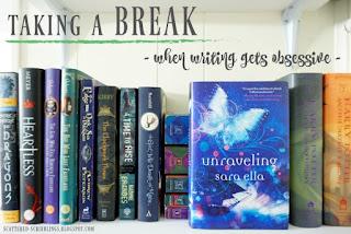 http://scattered-scribblings.blogspot.com/2017/11/taking-break-when-writing-gets-obsessive.html