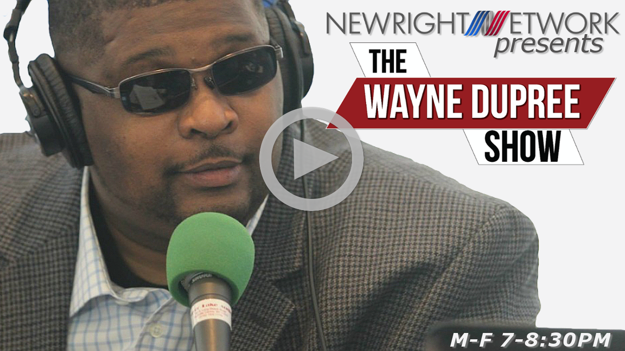 Wayne Dupree Show on New Right Network