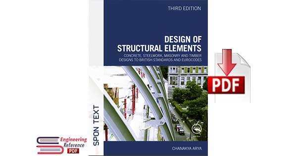 Design of Structural Elements Third Edition By Chanakya Arya