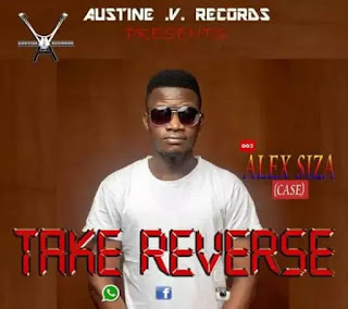MUSIC: Alex Siza – Take Reverse