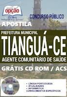 Apostila Concurso Prefeitura de Tianguá 2016 Agente Comunitário de Saúde - ACE.
