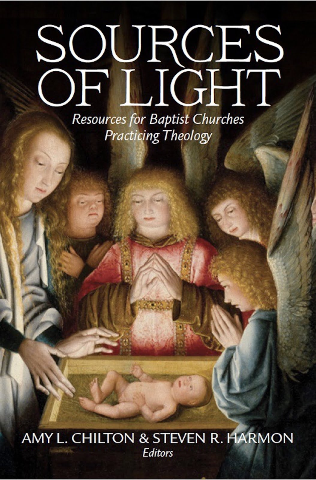 Sources of Light: Resources for Baptist Churches Practicing Theology