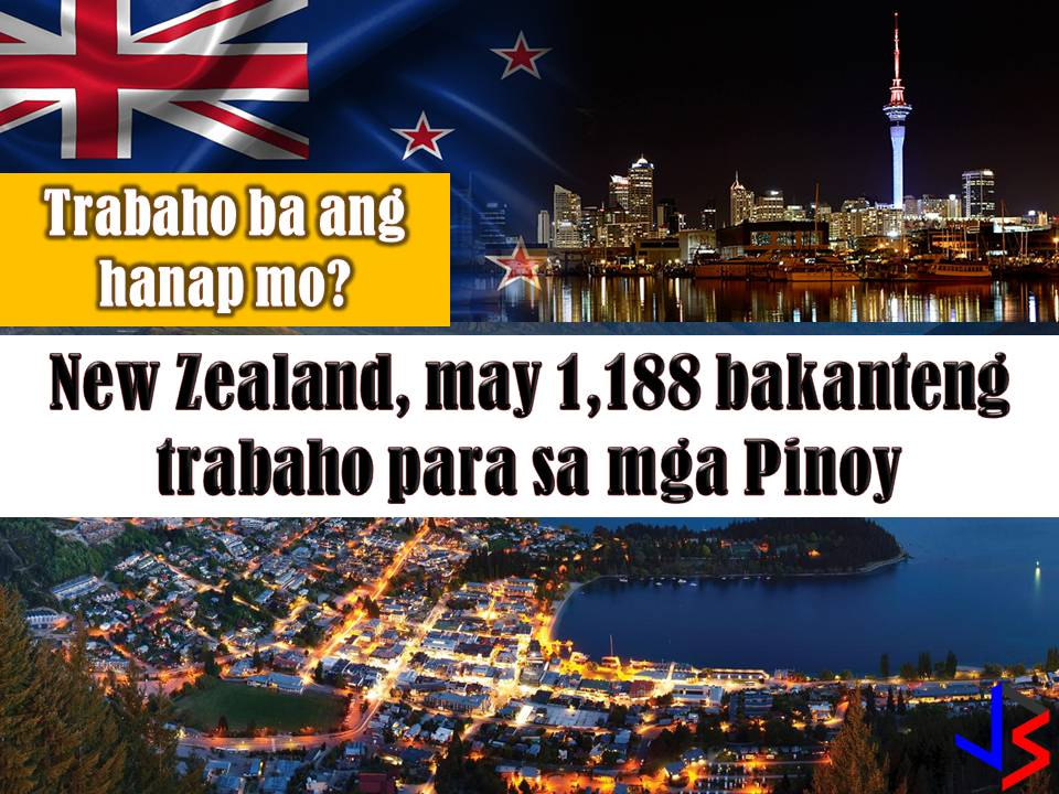 New Zealand is another country hiring for Filipino workers every month. This March 2018 there are 1, 188 vacancies in New Zealand opened for Filipino workers. Jobs included welder, carpenter, painter, driver, machinist and many others. Below is the full list of job orders from the job site or employment site of Philippine Overseas Employment Administration (POEA).  Read more: http://www.jbsolis.com/2018/03/looking-for-jobs-abroad-new-zealand-has-1188-vacancies-for-filipinos.html#ixzz58wriZZcE