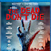 The Dead Don't Die Pre-Orders Available Now! Releasing on Blu-Ray, and DVD 9/10, Digital 9/3