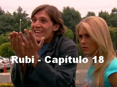 Rubi capítulo 18 completo