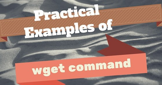 linux  unix wget command with practical examples