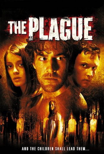 The Plague 2006 Full Movie Download